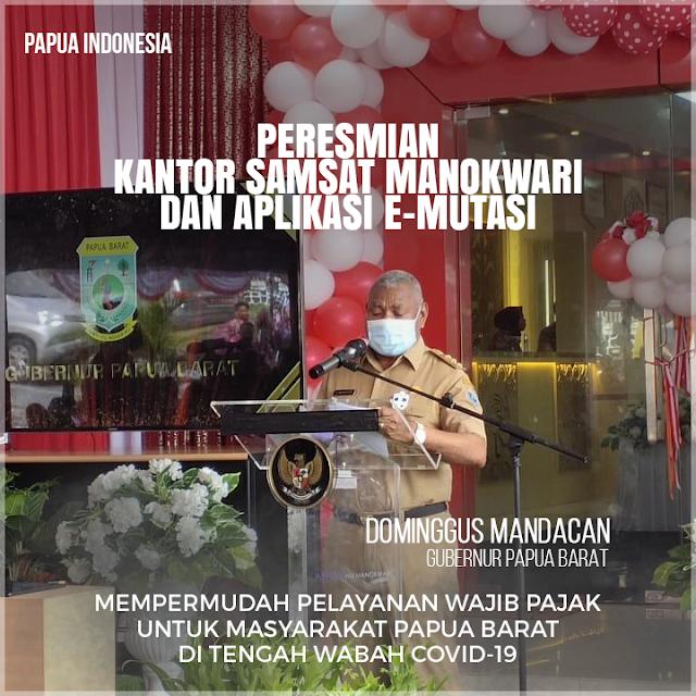 Gubernur Papua Barat Resmikan Kantor Samsat Manokwari dan Aplikasi E-Mutasi