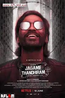 مشاهدة فيلم Jagame Thandhiram 2021 مترجم