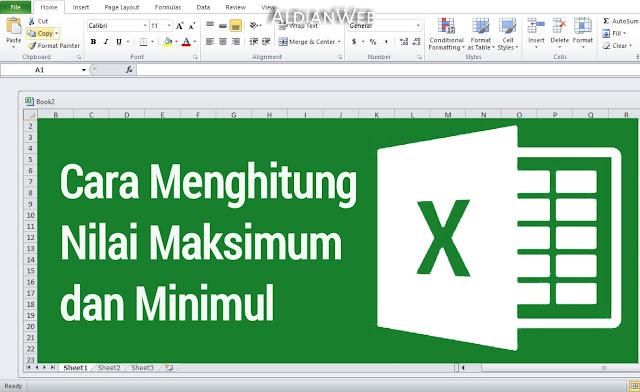 Cara Menghitung Nilai Maksimum dan Minimul di Microsoft Excel