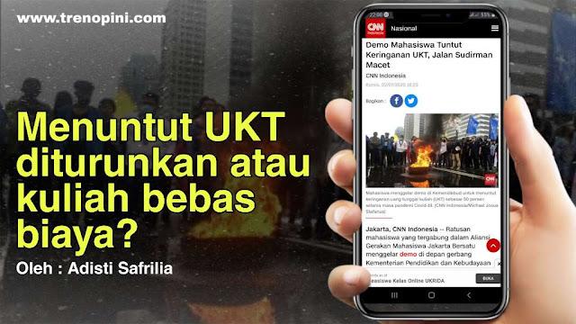 Ditengah kondisi perekonomian yang mencekik karenda pandemi Covid19 ini, mahasiswa dari berbagai Universitas di Indonesia melakukan aksi demo untuk menuntut biaya UKT yang dinilai terlalu mahal