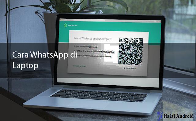√ 5+ Cara WhatsApp di Laptop / PC Tanpa Ribet!