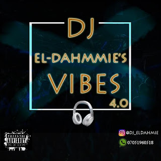 Dj El-Dahmmie - El-Dahmmie's Vibes 4.0