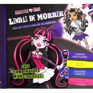 Monster High - Lindas de Morrer | Editora DCL