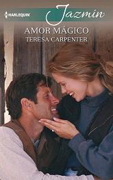 Teresa Carpenter - Amor Mágico