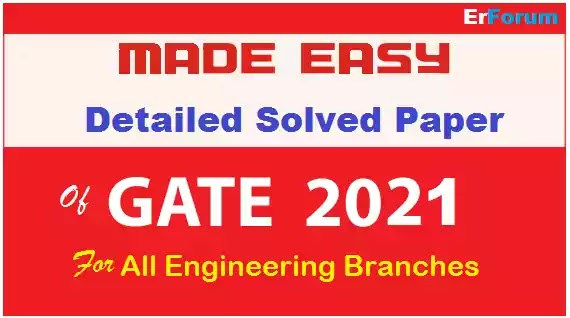 Made Easy GATE 2021 Detailed Solved Paper for All Branches