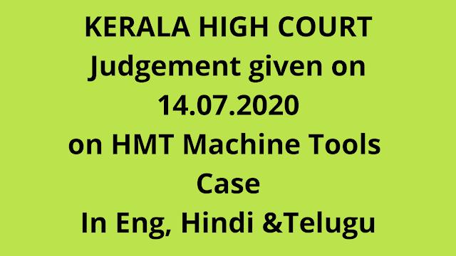 Kerala High Court judgement of 14072020 on HMT Machine Tools Case