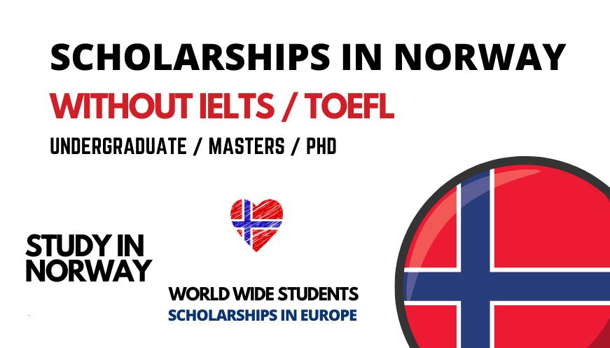 منح دراسية في النرويج 2022/23 بدون IELTS   المنح الممولة