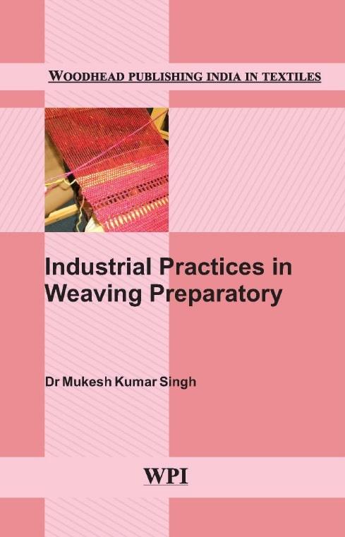 Industrial Practices in Weaving Preparatory
