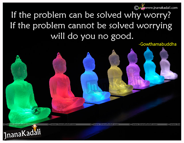 Here is Best English gautama Buddha Quotations, Great thoughts of buddha in English, Best Inspirational Quotes from Gautama buddha, telugu sms, Great thoughts of Gautama buddha, beatiful English quotations from buddha, Nice English thoughts from Gautama Buddha, top motivational English quotations, Positive thinking English quotations from gautama buddha,Best Gautama Buddha Quotes in Telugu,God Goutama Buddha sayings in Telugu Language,English Gowtama Buddha Quotes and Quotations. Great Gouthama Buddha English Messages.English Karma Quotes of Goutama Buddha with Images,wallpapers.Buddha quotes tumblr and Budha Quotes on Love, Religion and Peace . Gautama Buddha inspirational Quotes in Telugu.