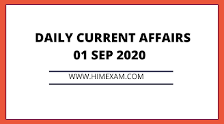 Daily Current Affairs 01 Sep 2020