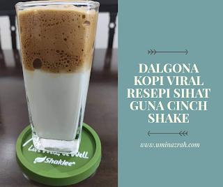 Dalgona Kopi Viral Resepi Sihat Guna Cinch Shake Cara Shaklee