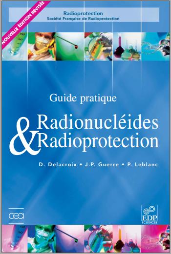 Livre : Guide pratique radionucléides et radioprotection - EDP Sciences PDF