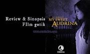 My Sweet Audrina Melodrama Gotik V.C. Andrews