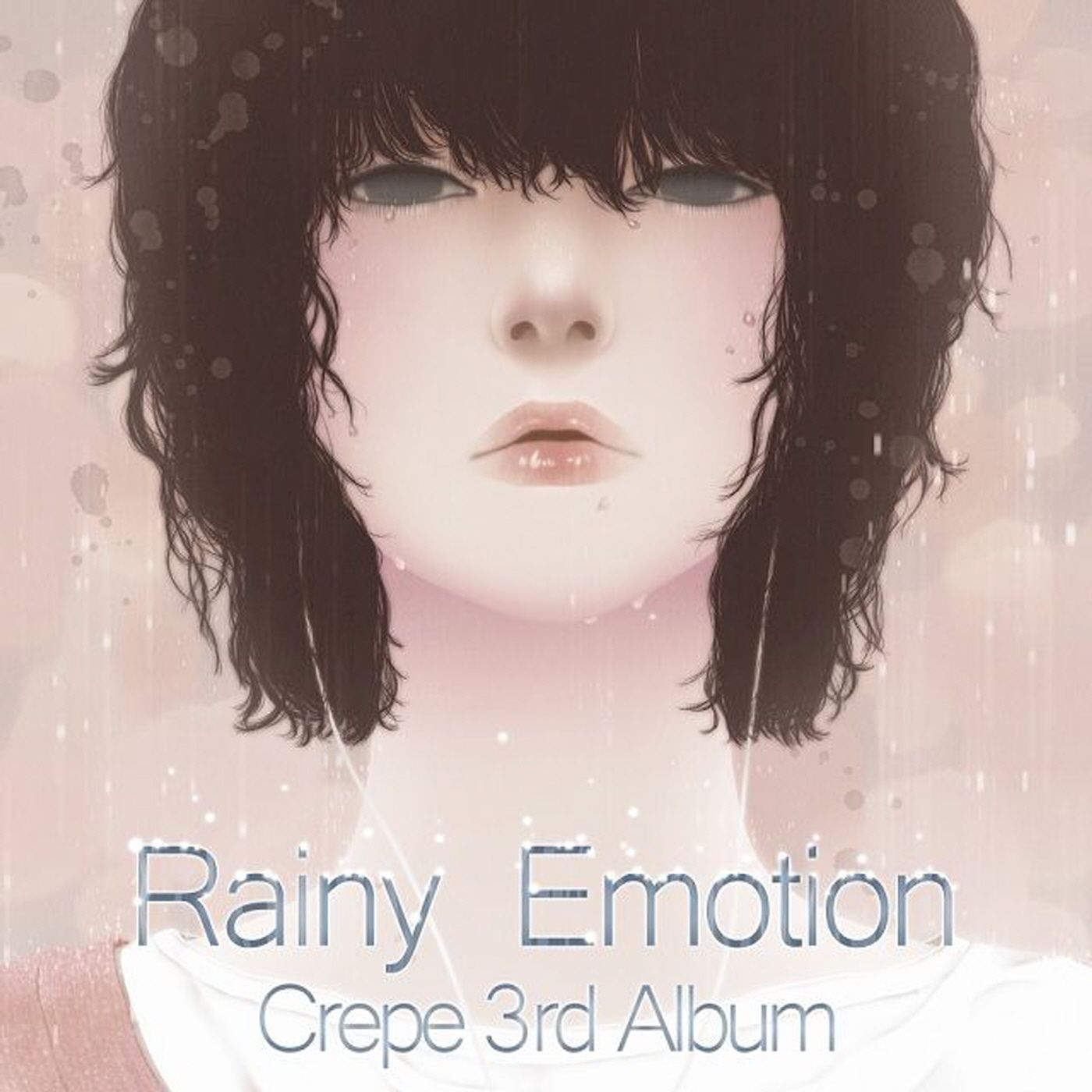 Crepe – Rainy Emotion