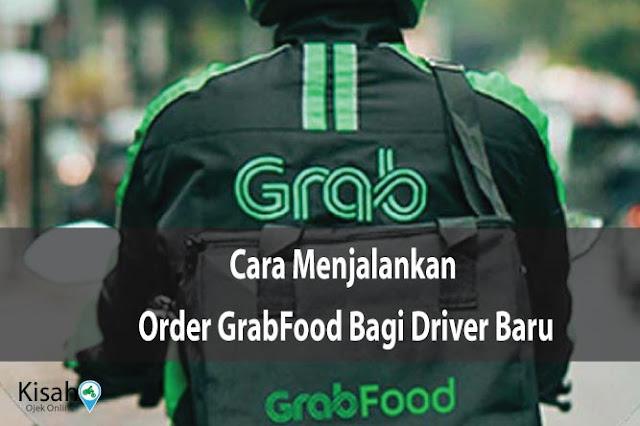 Cara Menjalankan Order GrabFood di Grab Driver Versi 5.160