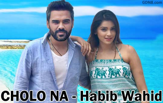 Cholo Na by Habib Wahid