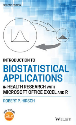Introduction to Biostatistical Applications in Health Research with Microsoft Office Excel and R 2021