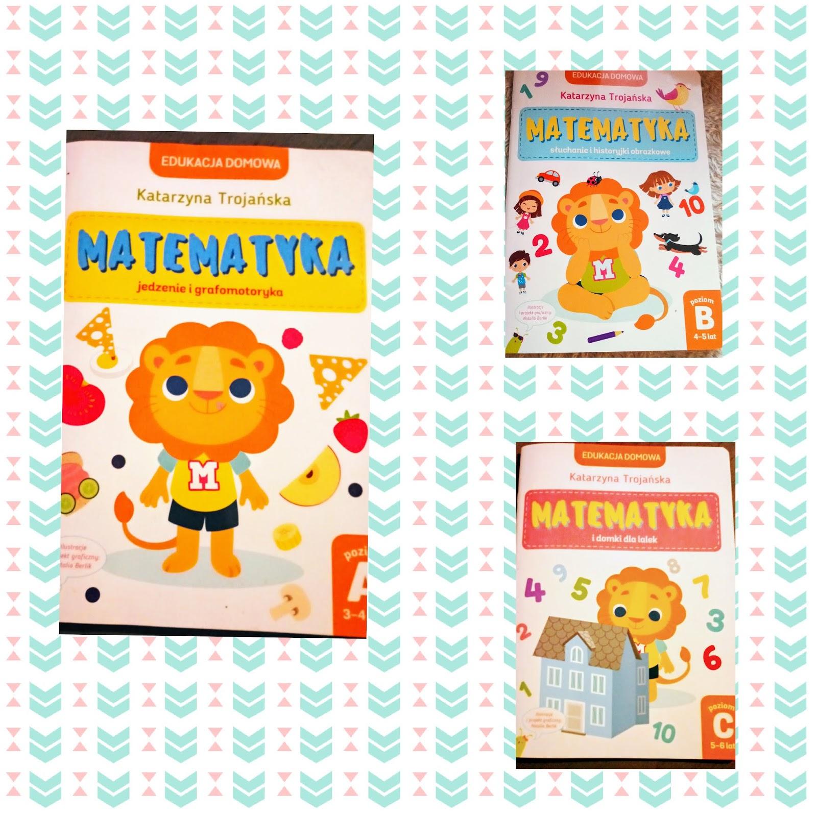 Matematyka z serii Edukacja domowa. Część II.