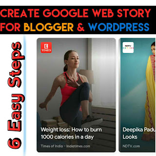 6 Ways To Create a Google Web Story for Blogger and WordPress in 2021