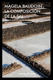 La composición de la sal / Magela Baudoin; prólogo de Alberto Manguel