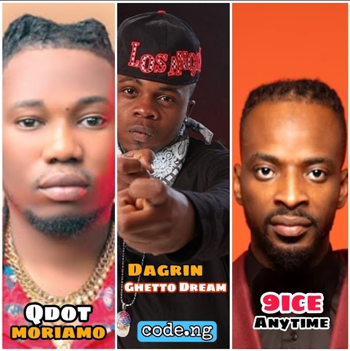 Moriamo by QDot Alagbe | 9ice Anytime and Dagrin Ghetto Dream