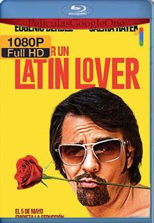 Como Ser Un Latin Lover [2017] [1080p BRrip] [Latino-Inglés] [GoogleDrive] RafagaHD