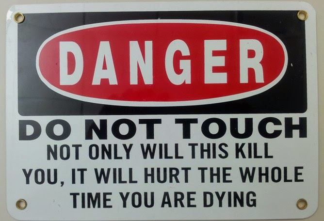 Funny Danger Sign Joke Picture