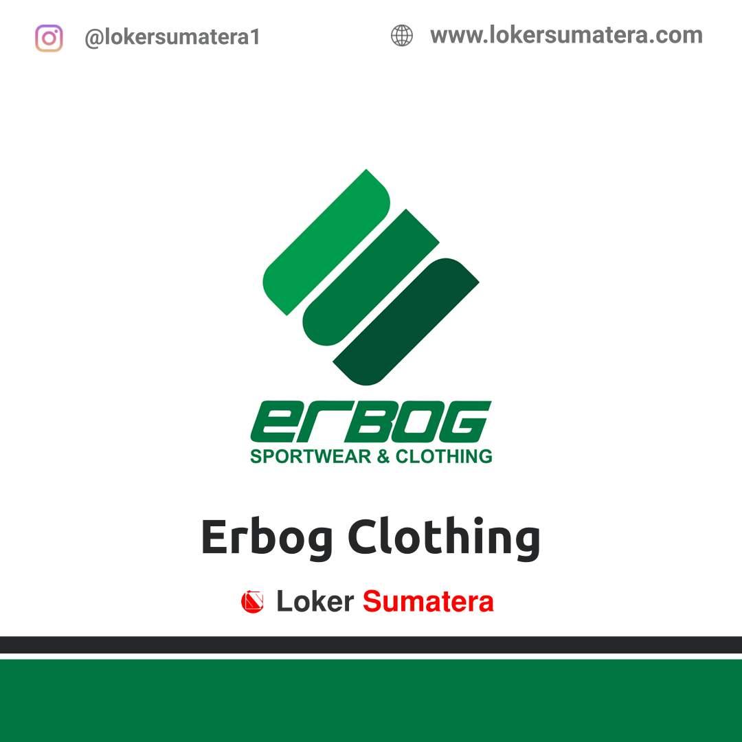 Lowongan kerja Pekanbaru: Erbog Clothing November 2020