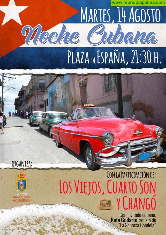 Los grupos Los Viejos, Cuarto Son y Changó protagonizan una nueva edición de la Noche Cubana en Santa Cruz de La Palma