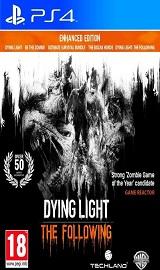 Dying Light The Following Enhanced Edition PS4 PKG 5 05 - Game-2u com