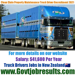 Clean Slate Property Maintenance Truck Driver Recruitment 2021-22