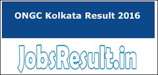 ONGC Kolkata Result 2016