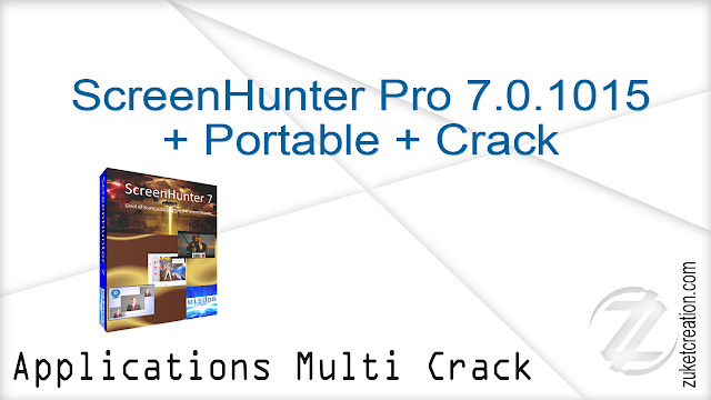 ScreenHunter Pro 7.0.1015 + Portable + Crack    |  250 MB