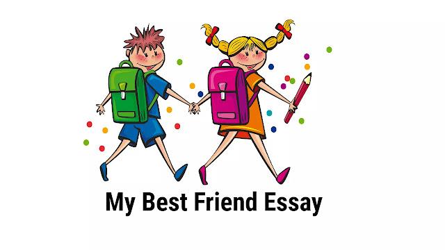 बेस्ट फ्रेंड पर निबंध - My Best Friend Essay