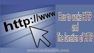 How to works HTTP and the function of HTTP