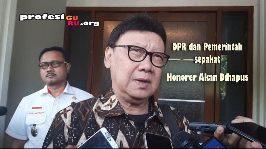 DPR dan Pemerintah Telah Sepakat Akan Menghapus Tenaga Honorer