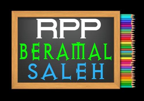 RPP PAI Kelas 8 Semester 2 Tahun 2020/2021, Materi Beramal Saleh dan Berbaik Sangka