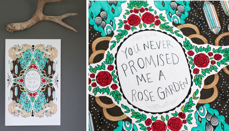 Habit of art new 11 x 17 limited edition print - Never promised you a rose garden ...