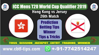 Who will win Today, ICC Men's WC T20 Qualifier 2019, 26th Match JER vs HK