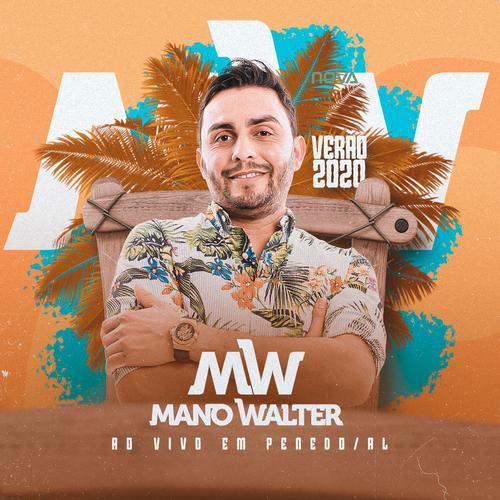 Mano Walter - Penedo - AL - Janeiro - 2020
