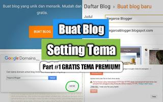 Cara Bangun Blog di Blogger | Setting Tema SEO Premium Gratis