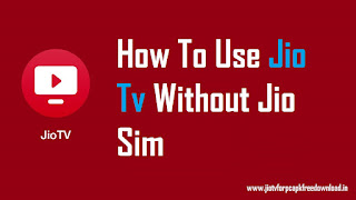 Jio tv without jio sim