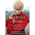The Express Bride by Kimberley Woodhouse