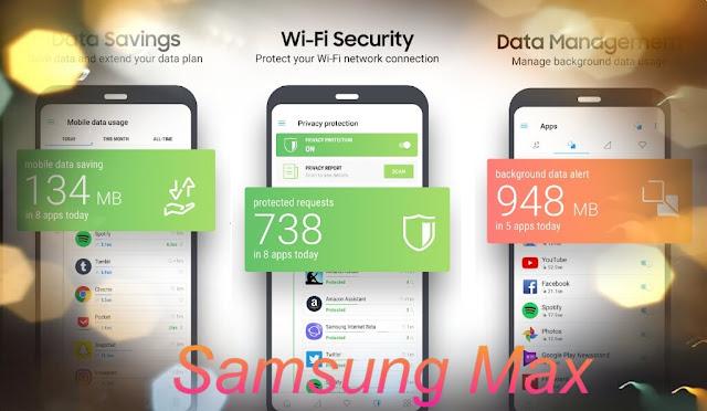 سامسونج تطلق تطبيق Samsung Max لحفظ بيانات الهاتف وحماية خصوصيته مجانا