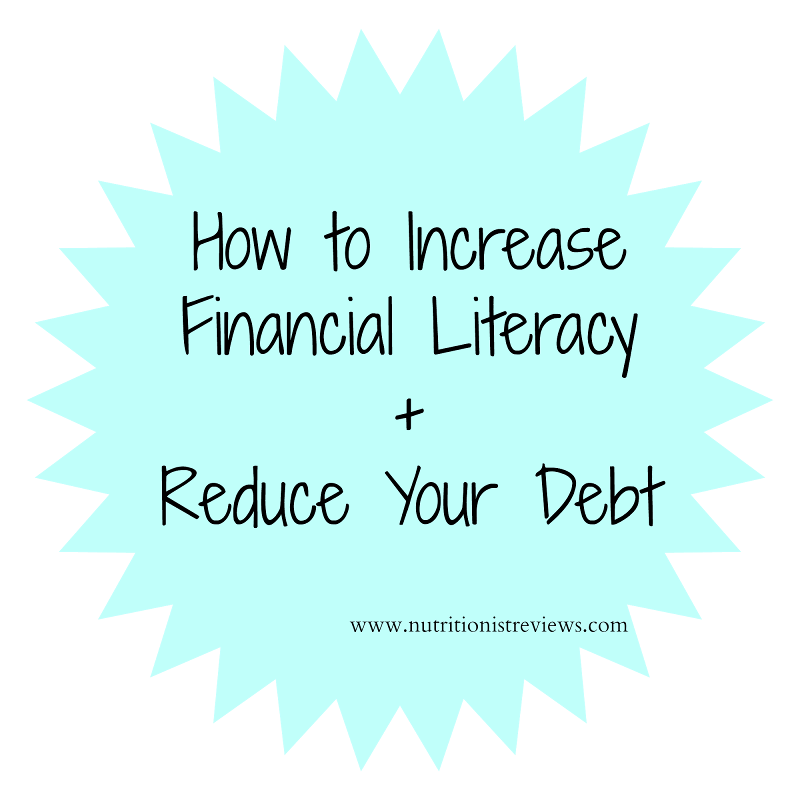 How to Increase Financial Literacy + Reduce Debt