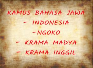 Translate Bahasa Jawa Ngoko ke Krama Alus (Inggil), Madya ...