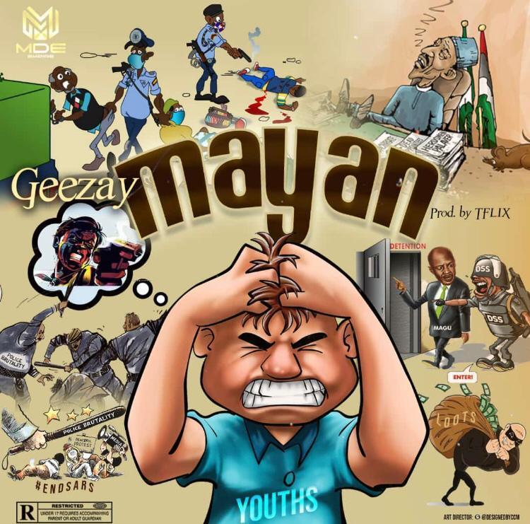 "Geezay – ""Mayan"" #Arewapublisize"