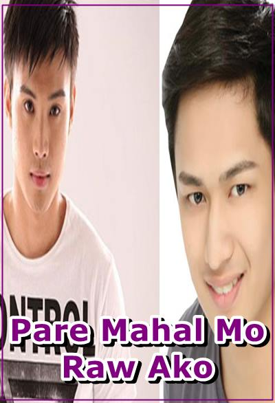 Pare, Mahal Mo Raw Ako 2016 full movie