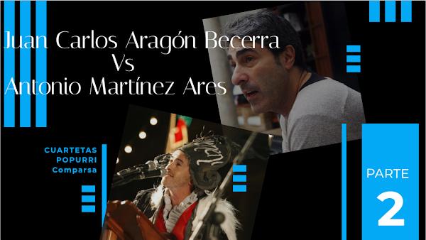 """Juan Carlos Aragón Vs Antonio Martinez Ares """"Duelo de Popurris"""" con Letra. Parte 2"""