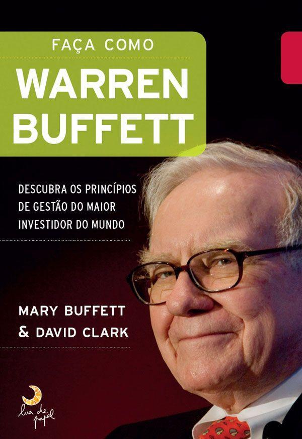Faça como Warren Buffett – Mary Buffett Download Grátis